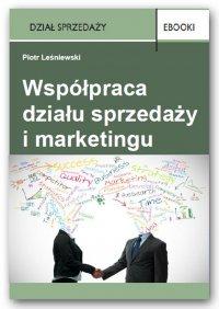 Współpracowanie działu sprzedaży i marketingu - Piotr Leśniewski