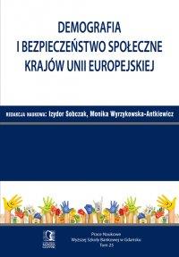 Demografia i bezpieczeństwo społeczne krajów Unii Europejskiej. Tom 25 - Izydor Sobczak
