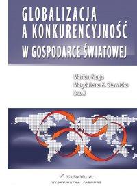 Globalizacja a konkurencyjność w gospodarce światowej - Marian Noga