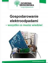 Gospodarowanie elektroodpadami - wszystko co musisz wiedzieć - Małgorzata Hain-Kotowska