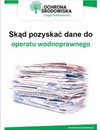 Skąd pozyskać dane do operatu wodnoprawnego - Jolanta Pacek