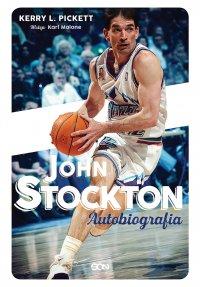 John Stockton. Autobiografia - Michał Rutkowski, John Stockton