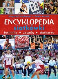 Encyklopedia siatkówki. Technika, zasady, siatkarze - Krzysztof Krzykowski