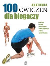Anatomia. 100 ćwiczeń dla biegaczy - Guillermo Seijas