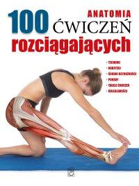 Anatomia. 100 ćwiczeń rozciągających - Guillermo Seijas