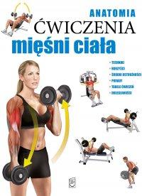 Anatomia. Ćwiczenia mięśni ciała - Ricardo Canovas