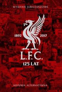 L.F.C. 125 lat. Historia alternatywna - David Cottrell