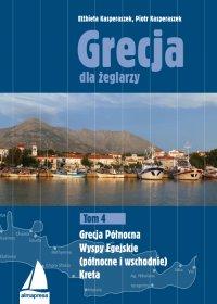 Grecja dla żeglarzy. Tom 4 - Piotr Kasperaszek