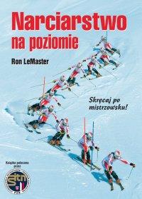 Narciarstwo na poziomie - Ron Le Master