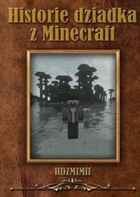 Historie dziadka zMinecraft - Szymon Czardybon