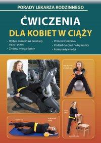 Ćwiczenia dla kobiet w ciąży - Emilia Chojnowska-Depczyńska