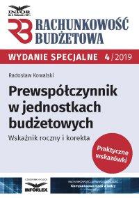 Prewspółczynnik w jednostkach budżetowych.Wskaźnik roczny i korekta - Radosław Kowalski