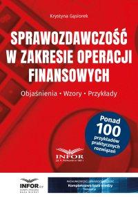 Sprawozdawczość w zakresie operacji finansowych - Krystyna Gąsiorek