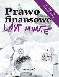 Last Minute. Prawo finansowe - Aleksander Ciepiela