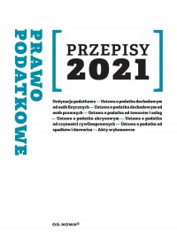 Przepisy 2021. Prawo podatkowe lipiec 2021 - Agnieszka Kaszok