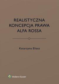 Realistyczna koncepcja prawa Alfa Rossa - Katarzyna Eliasz