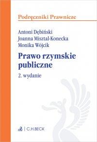 Prawo rzymskie publiczne. Wydanie 2 - Antoni Dębiński
