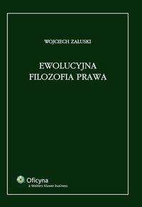 Ewolucyjna filozofia prawa - Wojciech Załuski