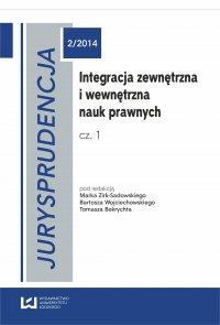 Integracja zewnętrzna i wewnętrzna nauk prawnych. Część 1 Jurysprudencja 2 - Marek Zirk-Sadowski