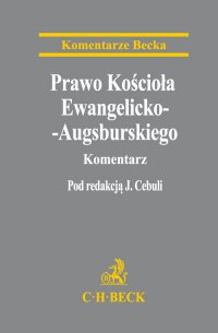 Prawo Kościoła Ewangelicko-Augsburskiego. Komentarz - Jakub Cebula