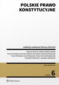Polskie prawo konstytucyjne - Dariusz Górecki