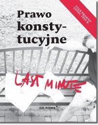 Last Minute. Prawo konstytucyjne - Bogusław Gąszcz