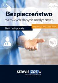 Bezpieczeństwo cyfrowych danych medycznych – EDM i teleporady - Praca Zbiorowa