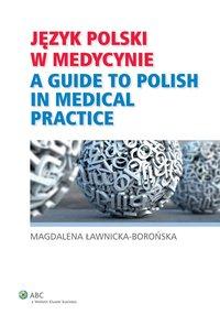 Język polski w medycynie - Magdalena Ławnicka-Borońska