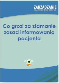 Co grozi za łamanie zasad informowania pacjenta - Anna Zubkowska-Rojszczak