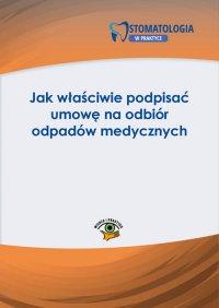 Jak właściwie podpisać umowę na odbiór odpadów medycznych - Maciej Lipka