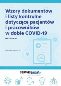 Wzory dokumentów i listy kontrole dotyczące pacjentów i pracowników w dobie COVID-19 - praca zbiorowa