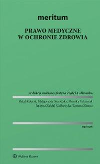 MERITUM Prawo medyczne w ochronie zdrowia - Justyna Zajdel-Całkowska