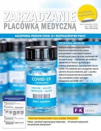 Zarządzanie placówką medyczną - Szczepienia przeciw COVID-19 i bezpieczeństwo pracy - Opracowanie zbiorowe , Praca Zbiorowa