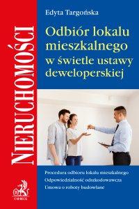 Odbiór lokalu mieszkalnego w świetle umowy deweloperskiej - Edyta Targońska