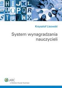 System wynagradzania nauczycieli - Krzysztof Lisowski
