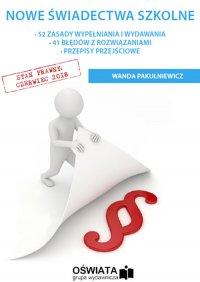 Nowe świadectwa szkolne - Wanda Pakulniewicz