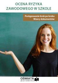 Ocena ryzyka zawodowego w szkole - Michał Łyszczarz