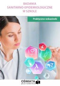Badania sanitarno-emidemiologiczne w szkole - praktyczne wskazówki - Patryk Kuzior