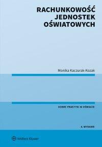 Rachunkowość jednostek oświatowych - Monika Kaczurak-Kozak