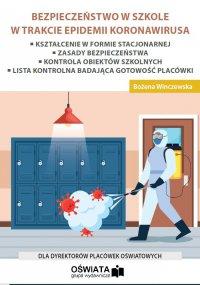 Bezpieczeństwo w szkole w trakcie epidemii koronawirusa - Bożena Winczewska