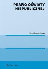 Prawo oświaty niepublicznej - Bogusława Wojtczak