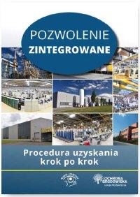 Pozwolenie zintegrowane Procedura uzyskania krok po kroku - Agnieszka Bisiorek