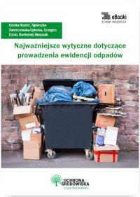 Najważniejsze wytyczne dotyczące prowadzenia ewidencji odpadów - Dorota Rosłoń