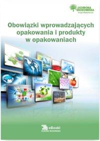 Obowiązki wprowadzających opakowania i produkty w opakowaniach - Bartłomiej Matysiak