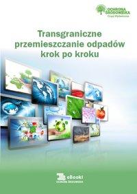 Trangraniczne przemieszczanie odpadów krok po kroku - Norbert Szymkiewicz