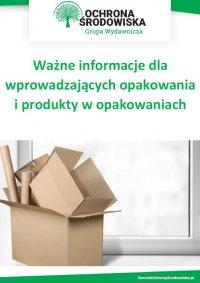 Ważne informacje dla wprowadzających opakowania i produkty w opakowaniach - Opracowanie zbiorowe