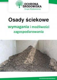 Osady ściekowe - wymagania i możliwości zagospodarowania - Tomasz Kaler