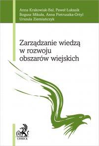 Zarządzanie wiedzą w rozwoju obszarów wiejskich - Anna Krakowiak-Bal