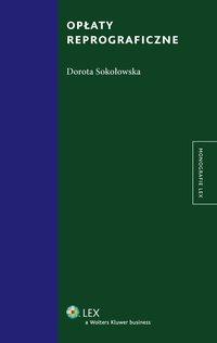 Opłaty reprograficzne - Dorota Sokołowska