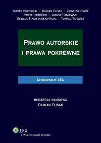 Prawo autorskie i prawa pokrewne. Komentarz - Sybilla Stanisławska-Kloc